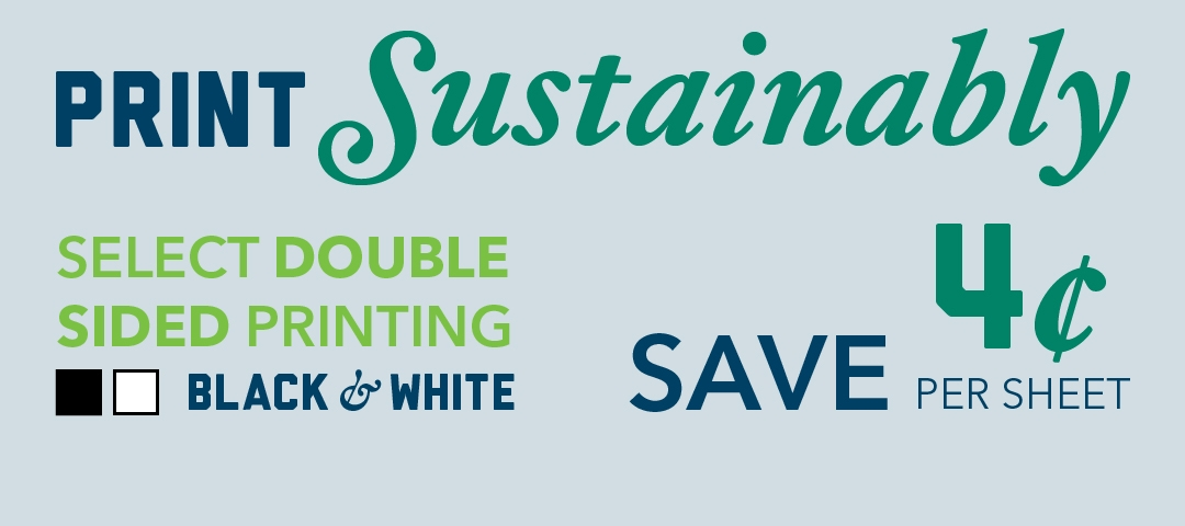 Print Sustainably and Save $0.04 per sheet